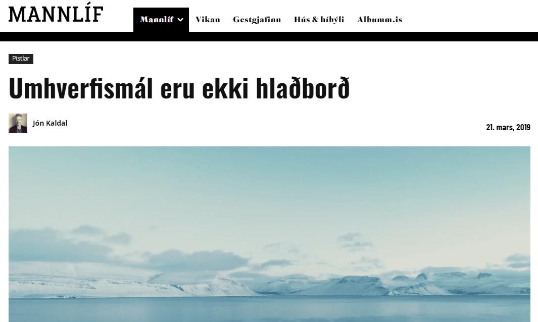 """""""Umhverfismál eru ekki hlaðborð"""" – Grein Jóns Kaldal"""